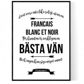 Livet Med Francais Blanc Et Noir Poster