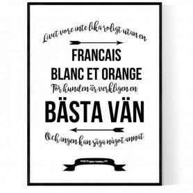 Livet Med Francais Blanc Et Orange Poster