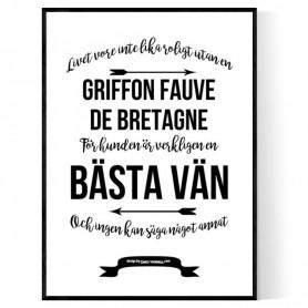 Livet Med Griffon Fauve de Bretagne Poster