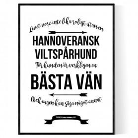 Livet Med Hannoveransk Viltspårhund Poster