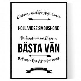 Livet Med Hollandse Smoushond Poster