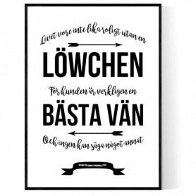 Livet Med Löwchen Poster