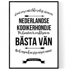 Livet Med Nederlandse Kooikerhondje Poster