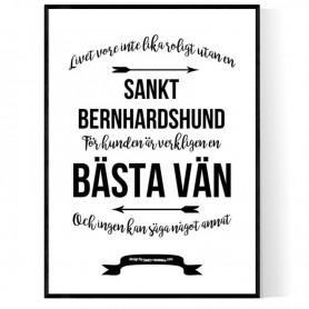 Livet Med Sankt Bernhardshund Poster