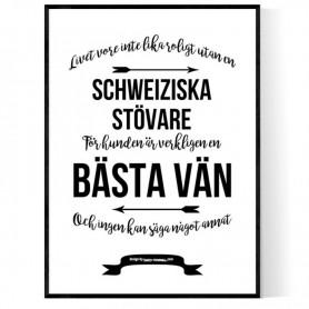 Livet Med Schweiziska Stövare Poster
