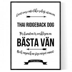 Livet Med Thai Ridgeback Dog Poster