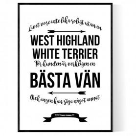 Livet Med West Highland White Terrier Poster