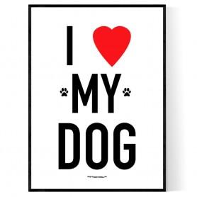 I Love My Dog 2 Poster