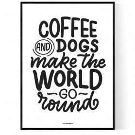Coffe And Dogs Poster
