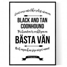 Livet Med Black and Tan Coonhound Poster