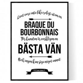 Livet Med Braque du Bourbonnais Poster